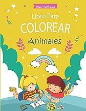 Libro para Colorear animales: Libro para Colorear animales Para niñas y niños, hermosa colección para animales / Un bonito cuaderno de actividades para niños y niñas / colorear animales.