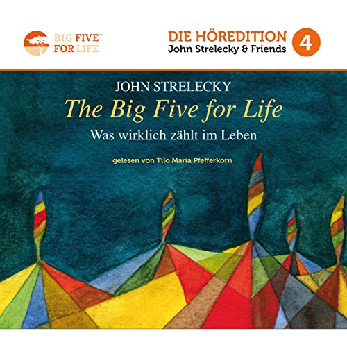 The Big Five for Life: Was wirklich zählt im Leben (Big Five for Life 4) cover art