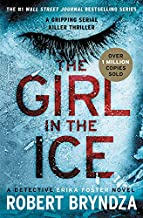 The Girl in the Ice (Erika Foster series, 1)