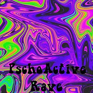PsycoActive Rave