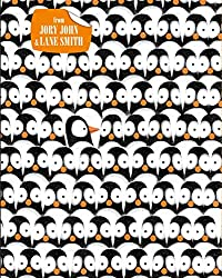 Penguin Problems by Jory John, illustrated by Lane Smith