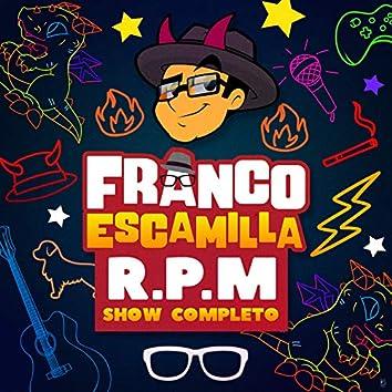 R.P.M. Show Completo
