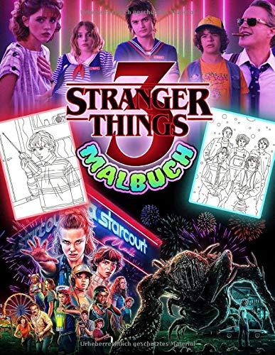 Stranger Things 3 Malbuch: Stranger Things Malbuch Basierend Auf Stranger Things Staffel 3 TV Serie