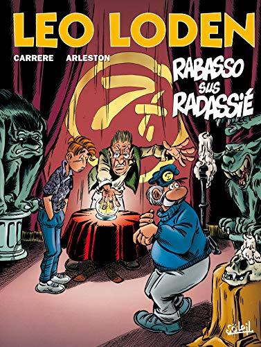 Léo Loden, Tome 11 : Rabasso sus Radassié (édition provençale)