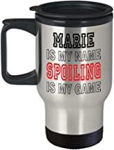 Insulated Travel Mug Marie Is My Name Funny Gifts for Marie Grandmother Best Gift Idea for Birthday Christmas Mothers Day,am4286