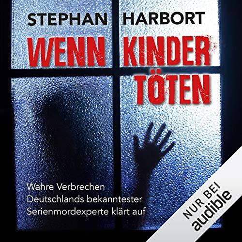 Wenn Kinder töten audiobook cover art