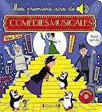 Mes premiers aires de comédies musicales – Livre sonore avec 6 puces avec les extraits originaux – Dès 1 an