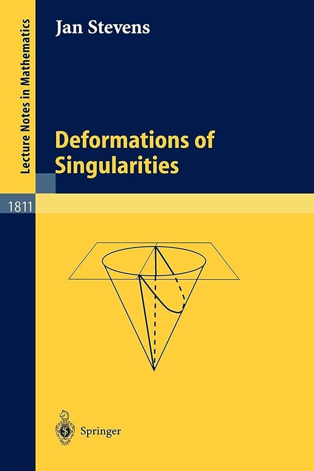 フィクション本質的にラショナルDeformations of Singularities (Lecture Notes in Mathematics)