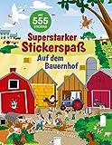 Superstarker Stickerspaß. Auf dem Bauernhof: Gestalte deinen Bauernhof: