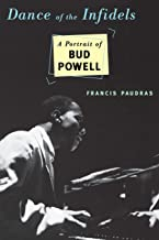 Best bud powell dance of the infidels Reviews
