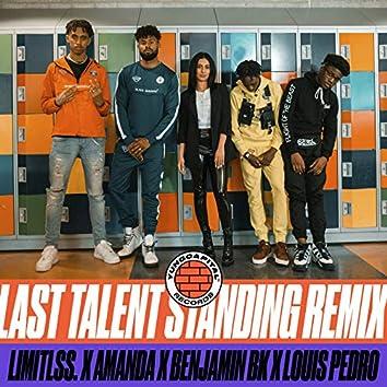Last Talent Standing (Remix)