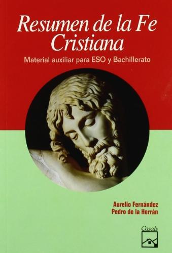 Resumen de la Fe Cristiana - 9788421815588