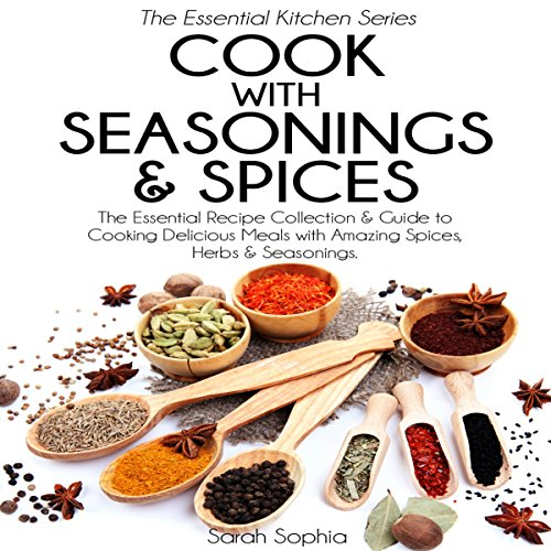 Cook with Seasonings and Spices audiobook cover art