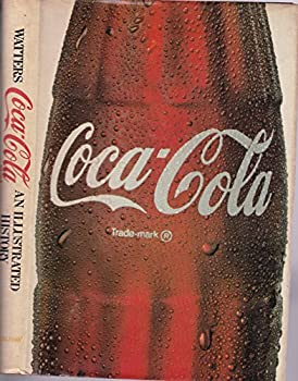 Hardcover Coca-Cola: An Illustrated History Book