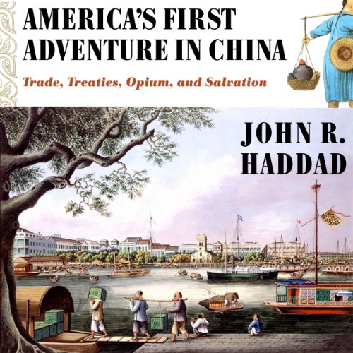 America's First Adventure in China audiobook cover art