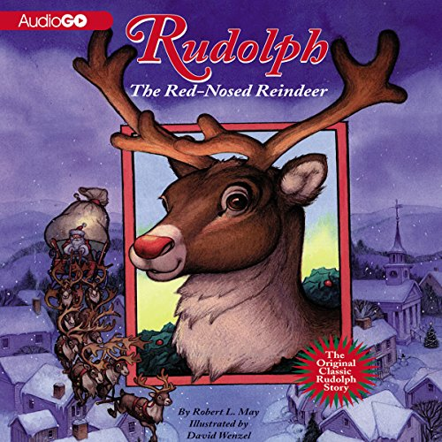 Rudolph the Red-Nosed Reindeer and Rudolph Shines Again audiobook cover art
