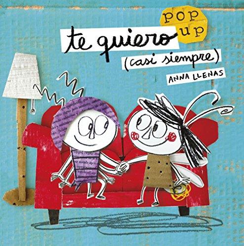 Timun Mas Infantil 162223A Te quiero (casi siempre). Un libro pop-up (Cuentos para regalar)