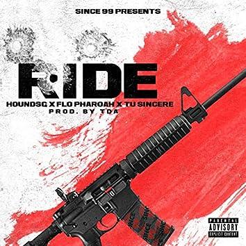 Ride (feat. HoundSg, Flo Pharoah & Tu Sincere)