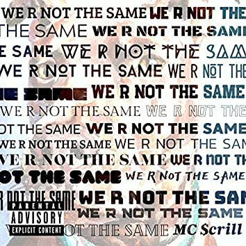 We Are Not the Same (feat. St. Nick)