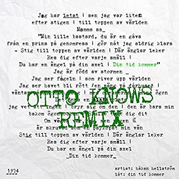 Din tid kommer (Otto Knows Remix)