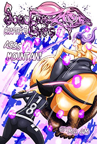 Sorceric Eyes: Book 1, Escaping Grove Isle, Chapter 21. Asss Mountain! (English Edition)