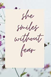 she smiles without fear: I know that she is victorious
