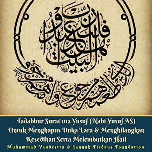 Tadabbur Surat 012 Yusuf (Nabi Yusuf AS) (Indonesian Edition) cover art