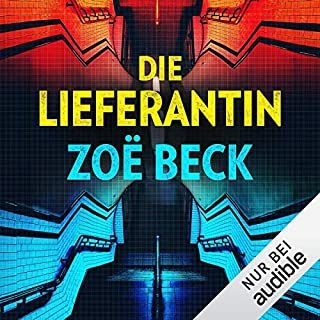 Die Lieferantin                   Autor:                                                                                                                                 Zoë Beck                               Sprecher:                                                                                                                                 Antje Thiele                      Spieldauer: 8 Std. und 9 Min.     44 Bewertungen     Gesamt 4,4