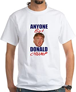 Anyone But Donald Chump T-Shirt Cotton T-Shirt
