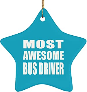 Most Awesome Bus Driver - Star Ornament Christmas Tree Decor-ation - Gift for Friend Colleague Retirement Graduation Turquoise Birthday Anniversary Christmas Thanksgiving
