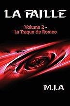 La Faille - Volume 2: La traque de Romeo