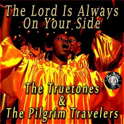 The Truetones & The Pilgrim Travelers