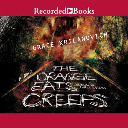 The Orange Eats Creeps audiobook cover art