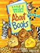 wild about books, judy sierra, picture book, preschool theme, community helpers