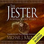 FREE: The Jester (A Riyria Chronicles Tale)                   By:                                                                                                                                 Michael J. Sullivan                               Narrated by:                                                                                                                                 Tim Gerard Reynolds                      Length: 53 mins     10,588 ratings     Overall 4.2