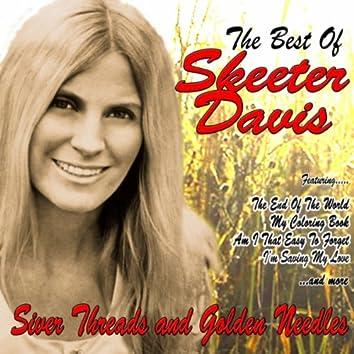 The Best of Skeeter Davis:Silver Threads and Golden Needles