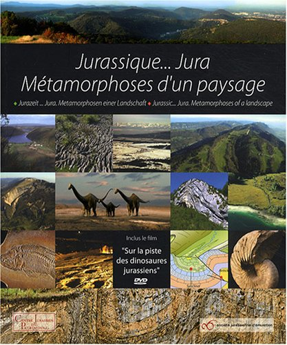 Jurassique... Jura : Métamorphoses d'un paysage (1DVD)
