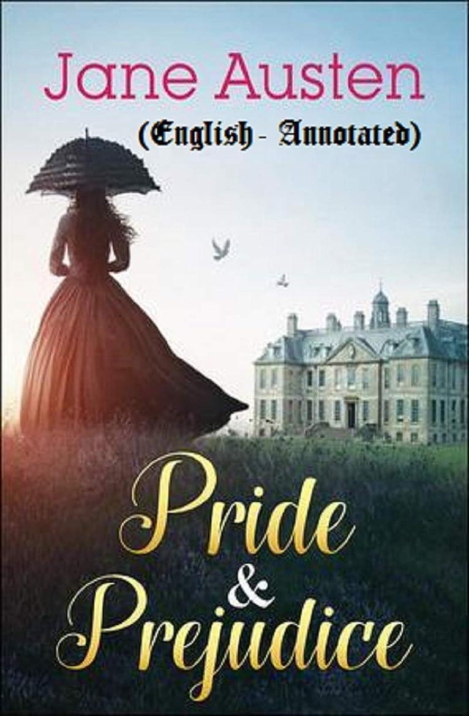 ブローマント泥Pride and Prejudice (Annotated) (English Edition)