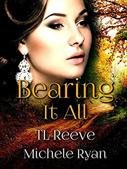Bearing It All (TSU Book 3) by [TL Reeve, Michele Ryan, Michelle Hoffman]