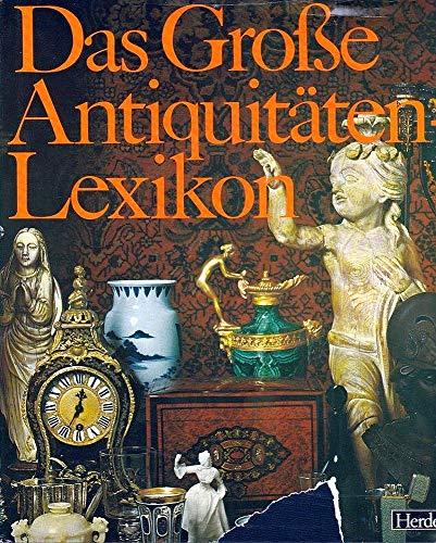 Das Große Antiquitäten-Lexikon