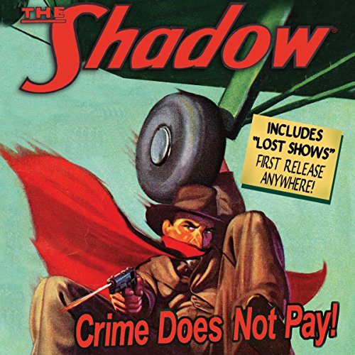 The Shadow: Crime Does Not Pay audiobook cover art