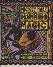 Drumming at the Edge of Magic by Hart, Mickey 1st (first) Edition (1992)