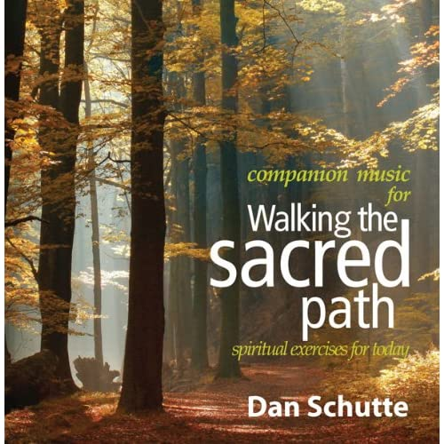 Walking the Sacred Path: Spiritual Exercises for Today Companion Music for  Book