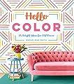 Hello Color: 25 Bright Ideas for DIY Decor