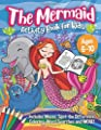 The Mermaid Activity Book for Kids: A Magical Mermaid Workbook with Word Searches, Spot the Difference, Mazes, Coloring Book and More - A Fun Art Book for Boys and Girls Ages 6-10