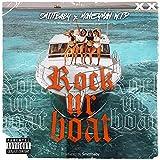 Rock Ur Boat (feat. Moneyman W.T.P) [Explicit]