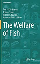 The Welfare of Fish (Animal Welfare (20))