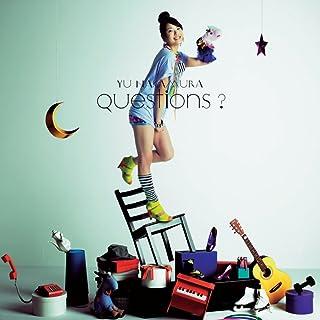 Questions?(初回限定盤)(DVD付)