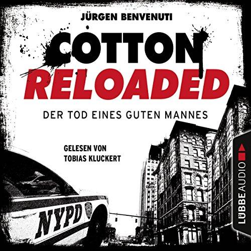 Der Tod eines guten Mannes (Cotton Reloaded 54) audiobook cover art