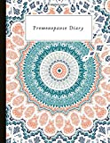 Premenopause Diary: Track symptoms, HRT, supplements, cycles, moods, blood tests, and more. With quotes, gratitude & self-esteem prompts.